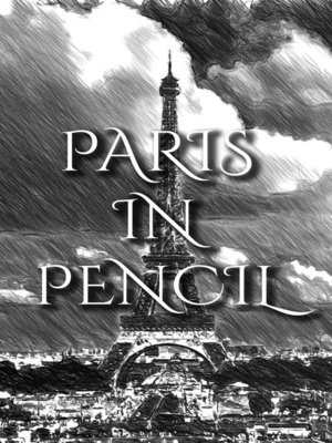 cover image of Paris In Pencil